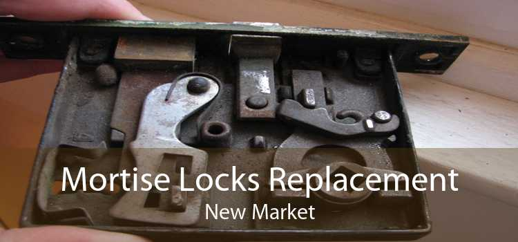 Mortise Locks Replacement New Market